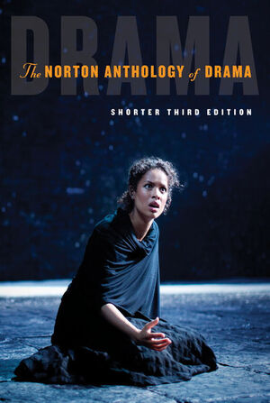 Vignette du livre The Norton Anthology of Drama, Shorter Edition