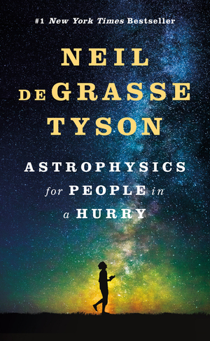 Vignette du livre Astrophysics for People in a Hurry