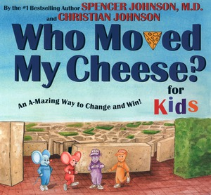 Vignette du livre WHO MOVED MY CHEESE? for Kids