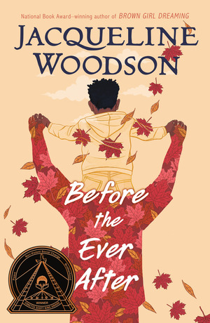 Before the Ever After - Jacqueline Woodson