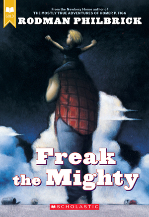 Vignette du livre Freak the Mighty (Scholastic Gold)