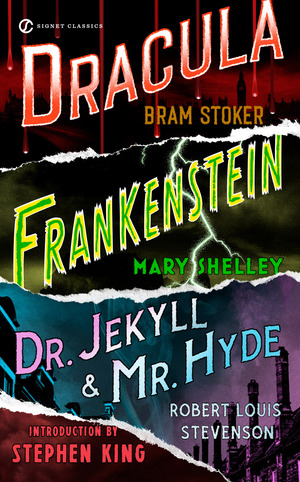 Vignette du livre Frankenstein, Dracula, Dr. Jekyll and Mr. Hyde