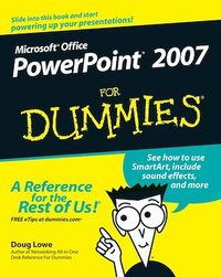 PowerPoint 2007 For Dummies - Doug Lowe