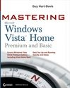 Vignette du livre Mastering<small>TM</small> Microsoft® Windows Vista<small>TM</small> Home: Premium and Basic