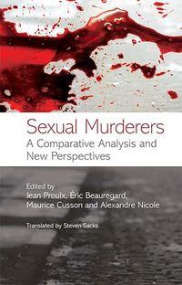 Vignette du livre Sexual Murderers: A Comparative Analysis and New Perspectives