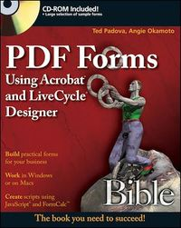Vignette du livre PDF Forms Using Acrobat and LiveCycle Designer Bible