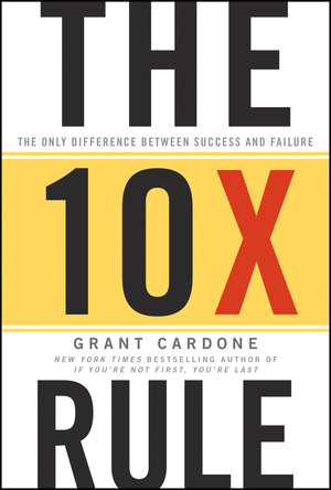 Vignette du livre The 10X Rule