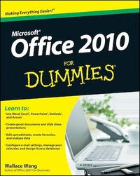 Office 2010 For Dummies - Wallace Wang