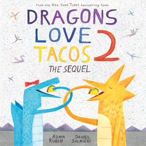 Vignette du livre Dragons Love Tacos 2: The Sequel
