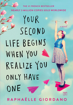 Vignette du livre Your Second Life Begins When You Realize You Only Have One