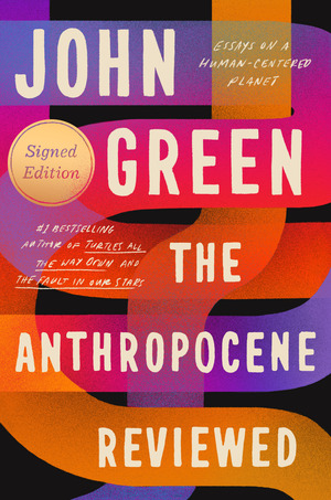 Vignette du livre The Anthropocene Reviewed (Signed Edition)