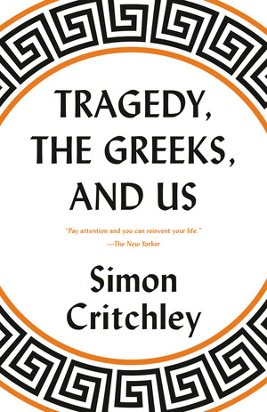 Vignette du livre Tragedy, the Greeks, and Us