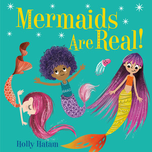 Vignette du livre Mermaids Are Real!