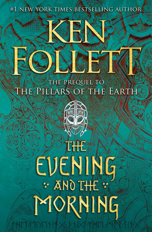 Vignette du livre The Evening and the Morning - Ken Follett