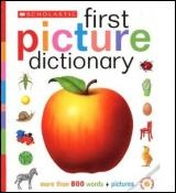 Vignette du livre Scholastic First Picture Dictionary