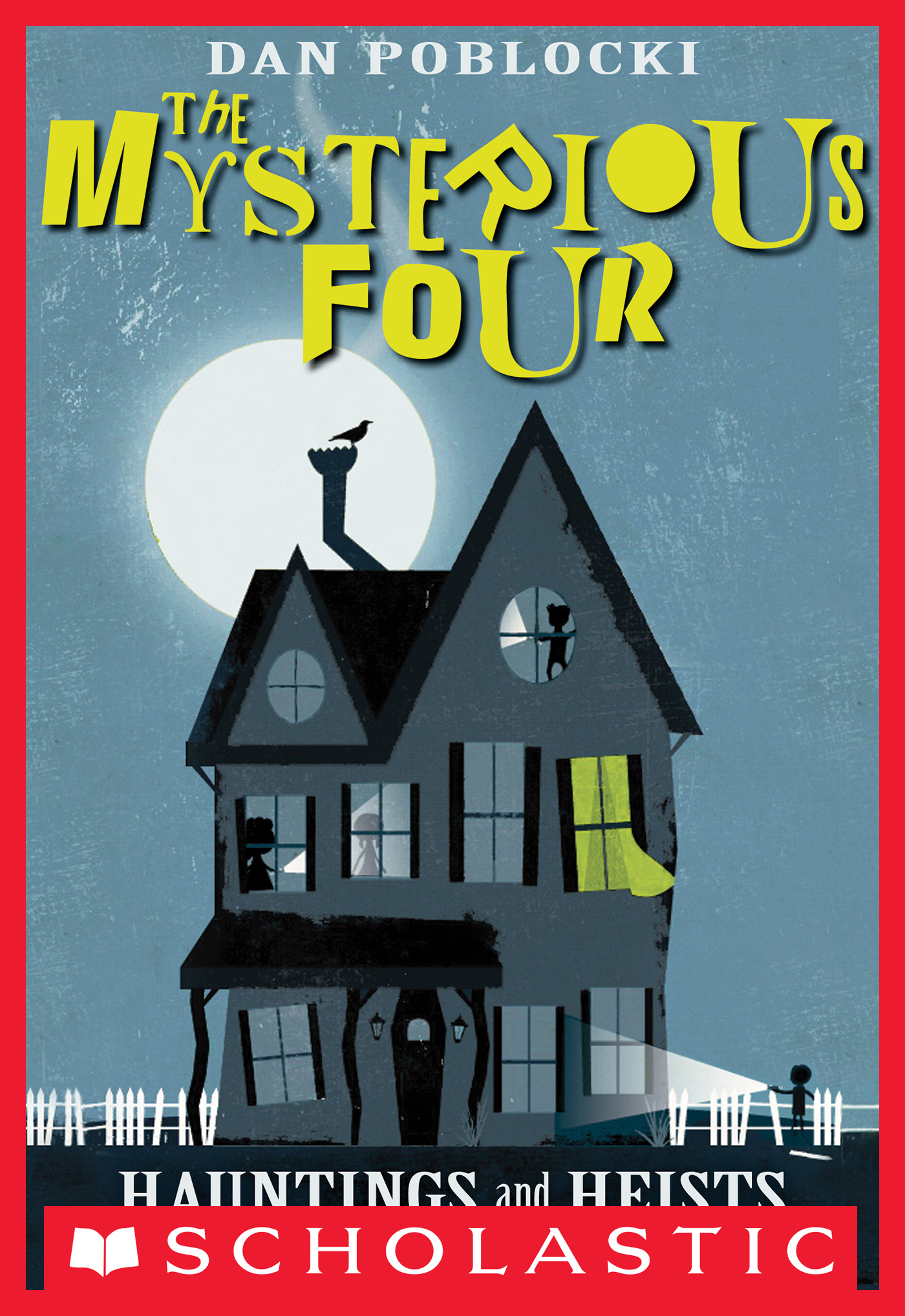 Vignette du livre The Mysterious Four #1: Hauntings and Heists