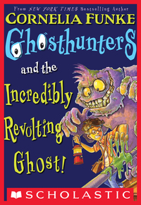 Vignette du livre Ghosthunters #1: Ghosthunters and the Incredibly Revolting Ghost