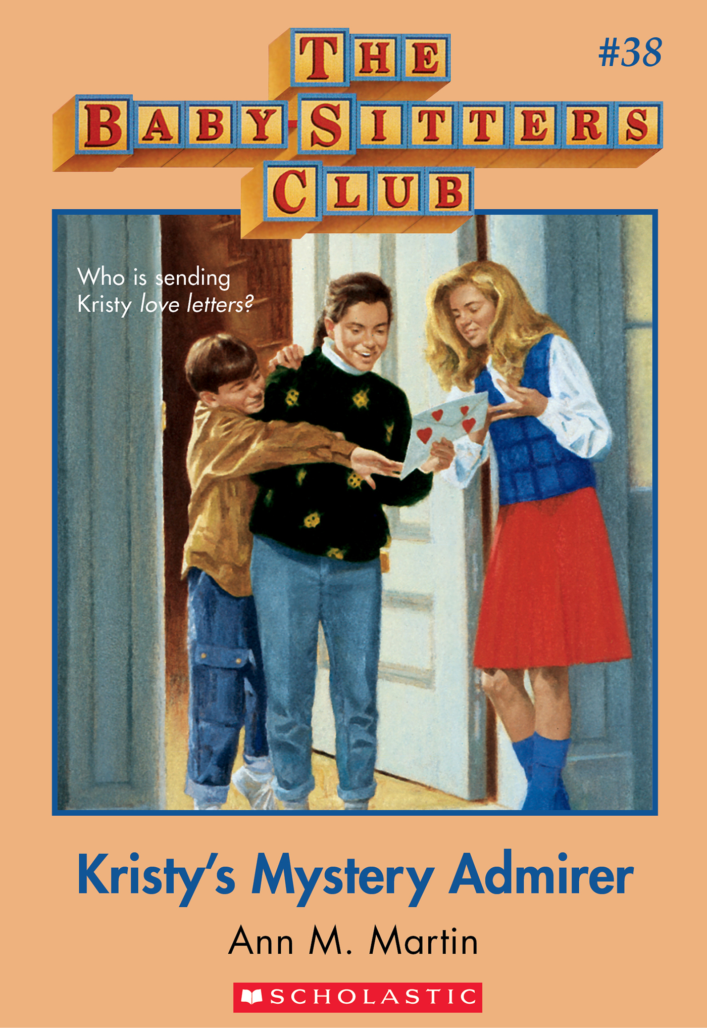Vignette du livre The Baby-Sitters Club #38: Kristy's Mystery Admirer