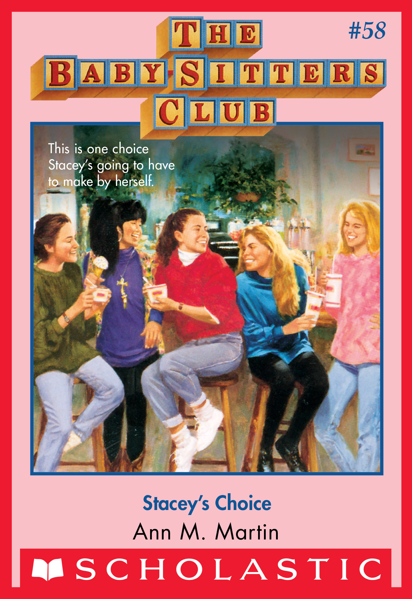 Vignette du livre The Baby-Sitters Club #58: Stacey's Choice