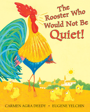 Vignette du livre The Rooster Who Would Not Be Quiet!