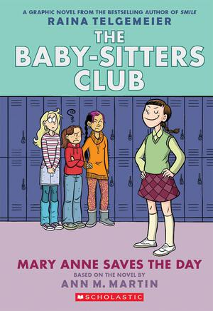 Vignette du livre Mary Anne Saves the Day (The Baby-Sitters Club Graphic Novel #3): A Graphix Book (Revised edition)