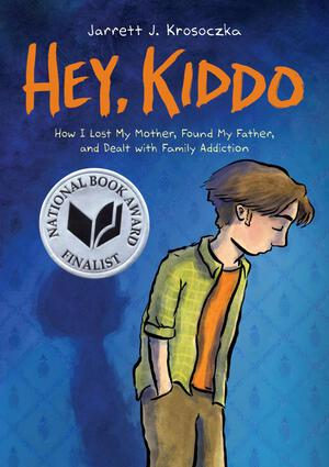 Vignette du livre Hey, Kiddo (National Book Award Finalist)