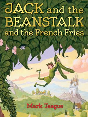 Vignette du livre Jack and the Beanstalk and the French Fries