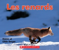 Renards (Les) - Melvin Berger