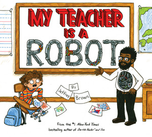 Vignette du livre My Teacher is a Robot
