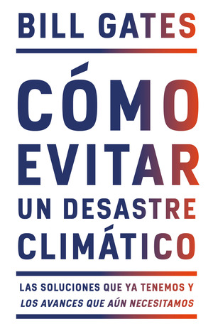 Vignette du livre Cómo evitar un desastre climático / How to Avoid a Climate Disaster