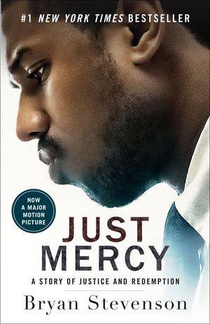 Vignette du livre Just Mercy (Movie Tie-In Edition)