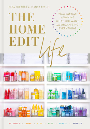Vignette du livre The Home Edit Life