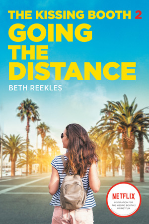 Vignette du livre The Kissing Booth #2: Going the Distance