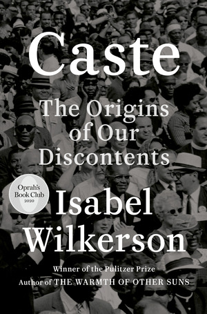 Vignette du livre Caste: The Origins of Our Discontents