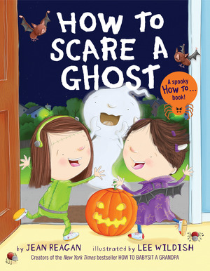 Vignette du livre How to Scare a Ghost