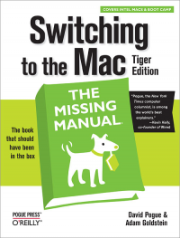 Vignette du livre Switching to the Mac: The Missing Manual, Tiger Edition