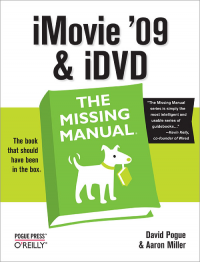 Vignette du livre iMovie '09 & iDVD: The Missing Manual