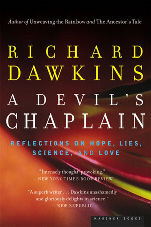 A Devil's Chaplain - Richard Dawkins