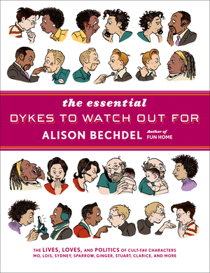 Vignette du livre The Essential Dykes to Watch Out ForESSENTIAL DYKES TO WATCH OUT F
