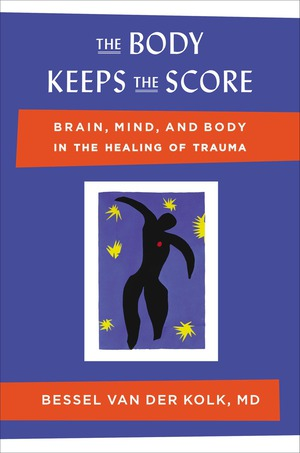Vignette du livre The Body Keeps the Score