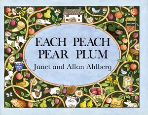 Vignette du livre Each Peach Pear Plum board book