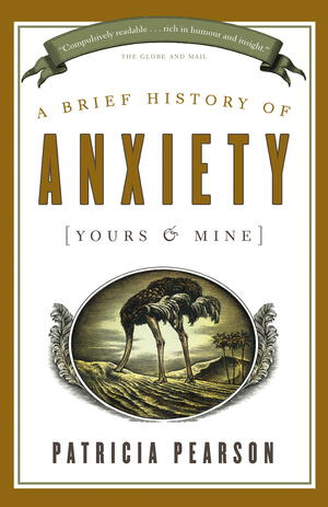Vignette du livre A Brief History of Anxiety (Yours and Mine)