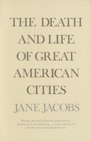 Vignette du livre The Death and Life of Great American Cities