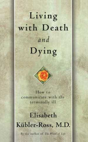 Vignette du livre Living with Death and Dying