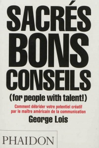 Vignette du livre Sacrés bons conseils (for people with talent !)