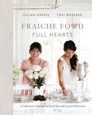 Fraiche Food, Full Hearts, Tori Wesszer