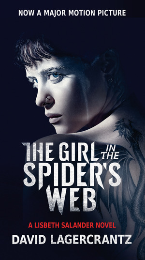 Vignette du livre The Girl in the Spider's Web (Movie Tie-In)