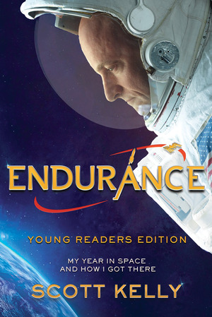 Endurance, Young Readers Edition - Scott Kelly