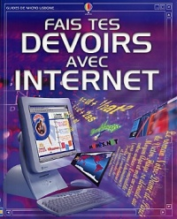 Fais tes Devoirs sur Internet - Alastair Smith