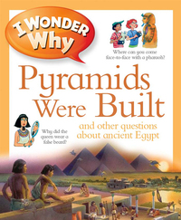Vignette du livre I Wonder Why Pyramids Were Built